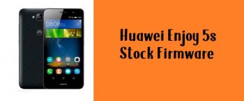 How to Flash Huawei Enjoy 5s Stock Firmware – All Firmwares